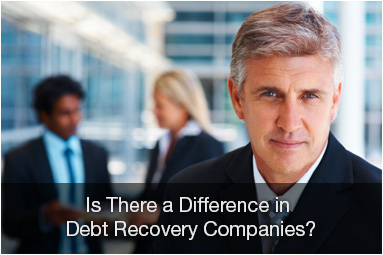 Is there a difference in debt recovery companies?
