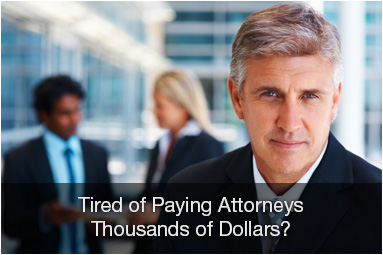 Tired of paying attorneys thousands of dollars?